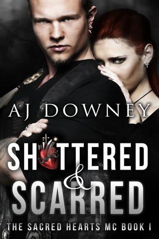 Shattered & Scarred (The Sacred Hearts MC #1)