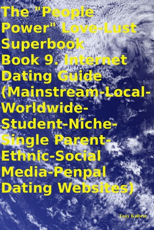 """The """"People Power"""" Love-Lust Superbook Book 9. Internet Dating Guide"""