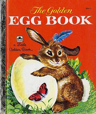 The Golden Egg Book (A Little Golden Book)