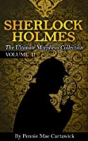 SHERLOCK HOLMES: THE ULTIMATE MORPHEUS COLLECTION