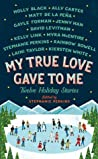 Book cover for My True Love Gave To Me: Twelve Holiday Stories