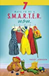 7 Ways to Be a S.M.A.R.T.E.R. Mom
