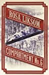 Compartment No. 6 by Rosa Liksom