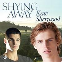 Shying Away (Shying Away #1)