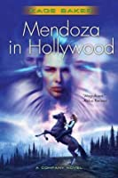 Mendoza in Hollywood (The Company #3)