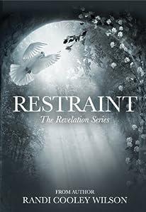 Restraint (The Revelation #2)