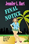 Final Notice (Damaged Goods, #1)