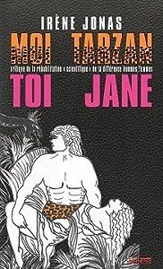 """Moi Tarzan, toi Jane. Critique de la réhabilitation """"scientifique"""" de la différence hommes/femmes"""