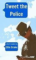 Tweet the Police