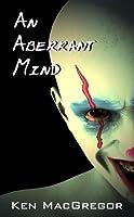 An Aberrant Mind