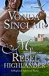 My Rebel Highlander (Highland Adventure, #6)