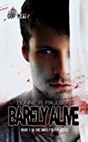 Barely Alive (Barely Alive #1)