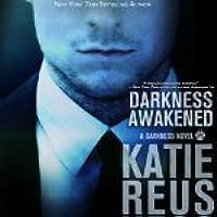 Darkness Awakened (Darkness, #1)