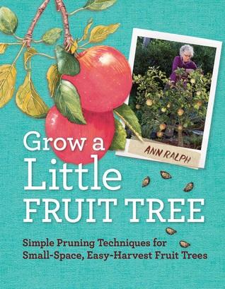Grow a Little Fruit Tree by Ann Ralph