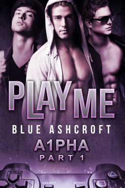 Play Me by Blue Ashcroft
