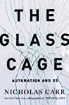 The Glass Cage by Nicholas Carr