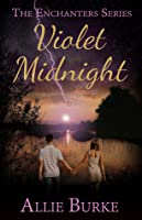 Violet Midnight (The Enchanters)