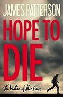 Hope to Die (Alex Cross, #22)