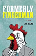 Formerly Fingerman: A Novel