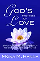 God's Promises of Love: 30 Christian Devotions about God's Love and Acceptance (God's Love Book 2)
