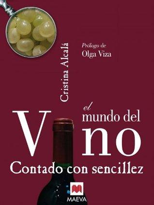 MUNDO DEL VINO CONTADO CON SENCILLEZ, EL