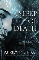 Sleep of Death (Sleep No More, #2)