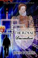 The Royal Descendant