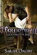 Flowering: The Complete Series