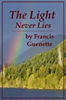 The Light Never Lies (Crater Lake Series)