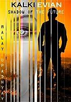 Kalki Evian: Shadow of the Future