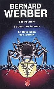 Les Fourmis / Le Jour des Fourmis / La Révolution des fourmis