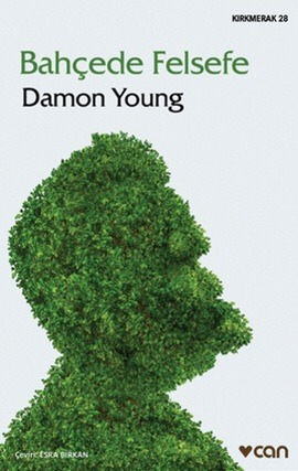 Bahçede Felsefe by Damon  Young