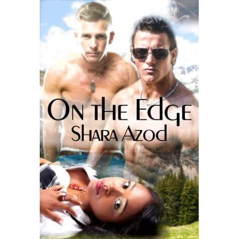 On The Edge By Shara Azod