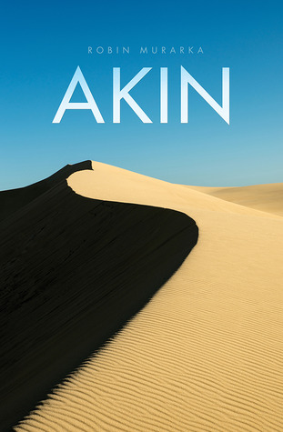 Akin: An Intense Literary Epic
