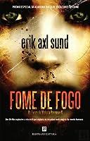 Fome de Fogo (Victoria Bergmans svaghet, #2)