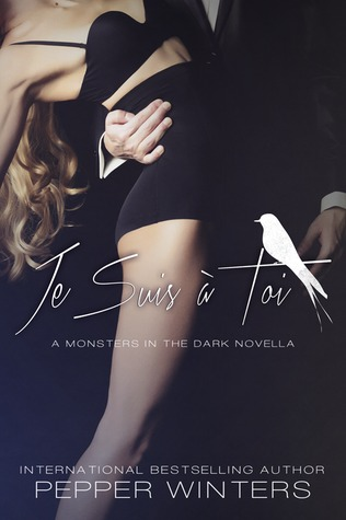 Je Suis à Toi (Monsters in the Dark, #3.5)