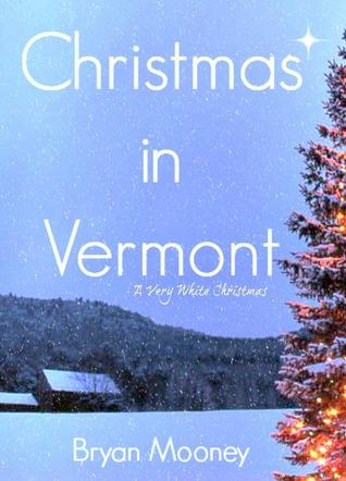 Christmas In Vermont.Christmas In Vermont A Very White Christmas By Bryan Mooney
