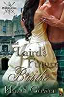 The Laird's Future Bride (MacLeod Clan, #1)