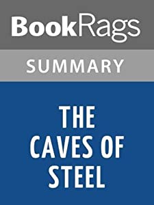 The Caves of Steel by Isaac Asimov | Summary & Study Guide