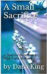 A Small Sacrifice (Nick Forte Mysteries)