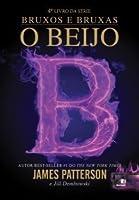 O Beijo (Bruxos & Bruxas #4)