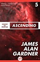 Ascending (League of Peoples, 5)
