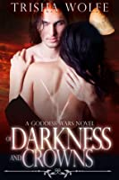 Of Darkness and Crowns