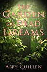 The Garden of Dead Dreams