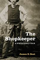 The Shopkeeper, A Steve Dancy Tale