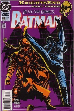 Detective Comics, #676 Batman, Knightsend Part Three
