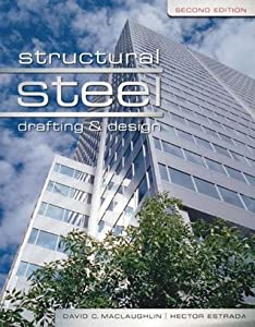 Structural Steel Drafting and Design