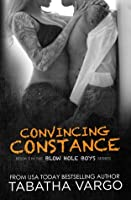 Convincing Constance (Blow Hole Boys, #3)