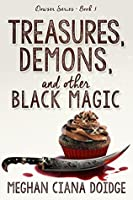 Treasures, Demons, and Other Black Magic (The Dowser, #3)