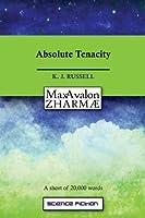 Absolute Tenacity (Max Avalon Shorts)